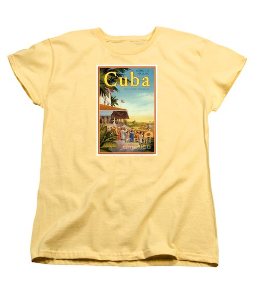 Cuba-come To Havana Women's T-Shirt (Standard Cut) by Nostalgic Prints