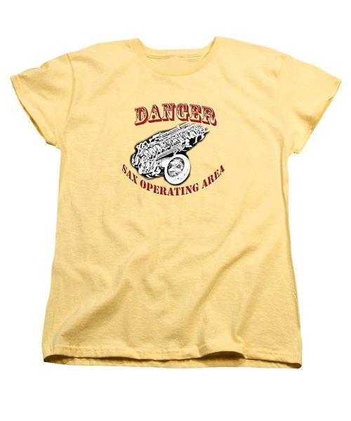 Danger Sax Operating Area Women's T-Shirt (Standard Cut) by M K  Miller