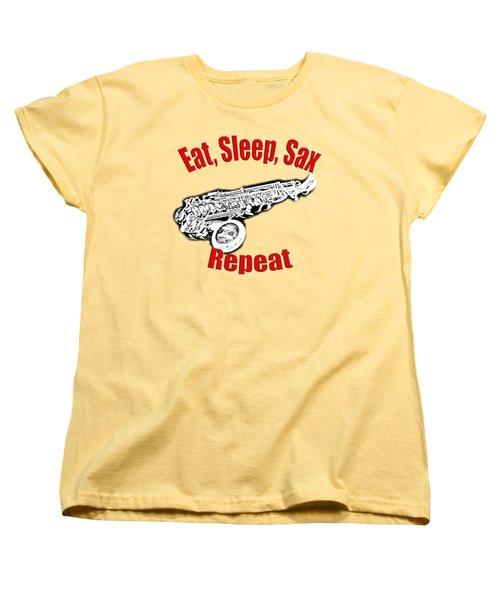 Eat Sleep Sax Repeat Women's T-Shirt (Standard Fit)