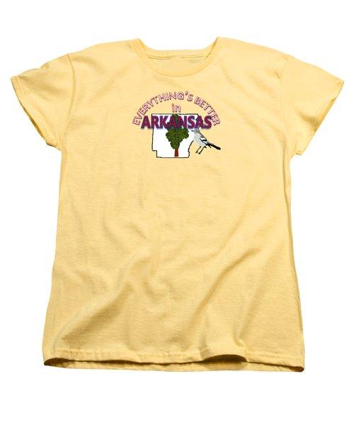 Everything's Better In Arkansas Women's T-Shirt (Standard Cut) by Pharris Art