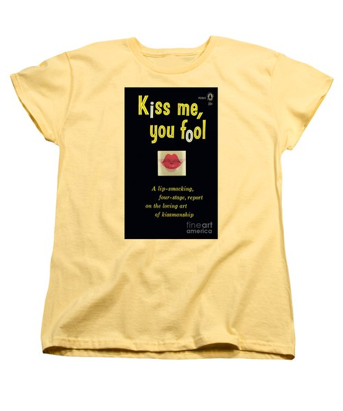 Women's T-Shirt (Standard Cut) featuring the painting Kiss Me, You Fool by Unknown Artist