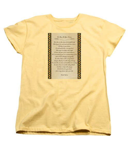 Let These Be Your Desires By Khalil Gibran Women's T-Shirt (Standard Cut) by Olga Hamilton