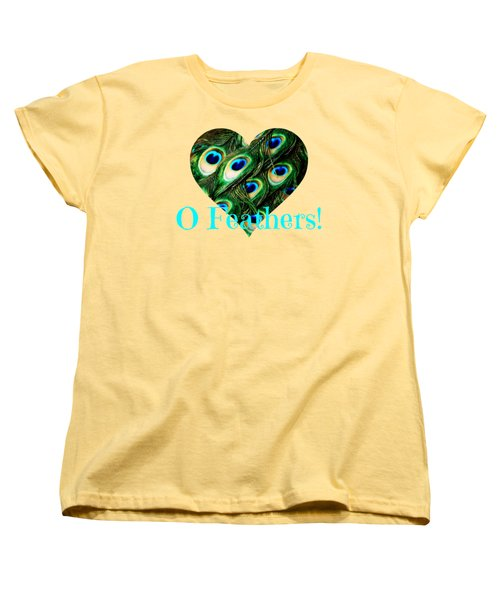 O Feathers Women's T-Shirt (Standard Cut) by Anita Faye