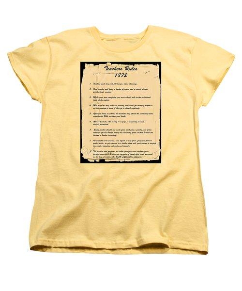 Teachers Rules 1872 Women's T-Shirt (Standard Cut)