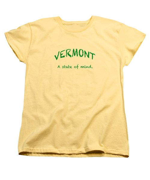 Vermont, A State Of Mind Women's T-Shirt (Standard Cut) by George Robinson