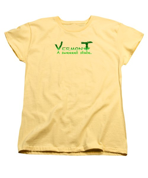 Vermont Sweeet Women's T-Shirt (Standard Cut) by George Robinson