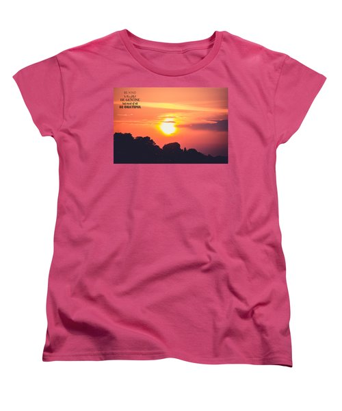 Be Grateful Women's T-Shirt (Standard Cut)