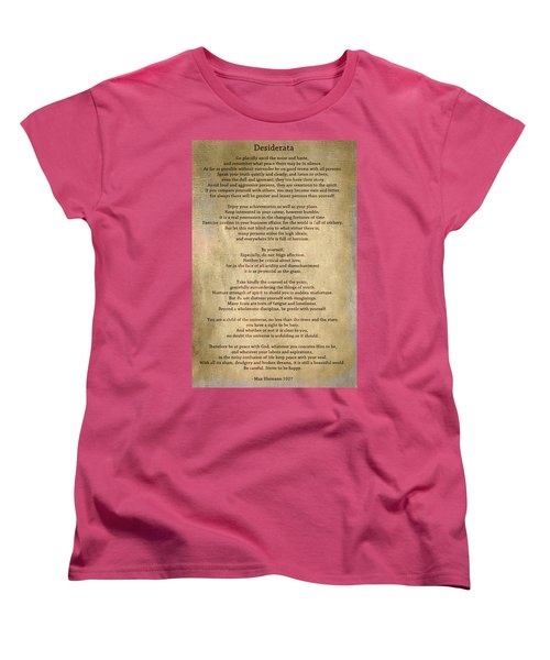 Desiderata - Scrubbed Metal Women's T-Shirt (Standard Cut) by Paulette B Wright