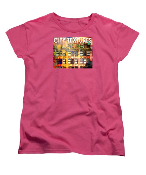Women's T-Shirt (Standard Cut) featuring the mixed media Bright City Textures by John Fish