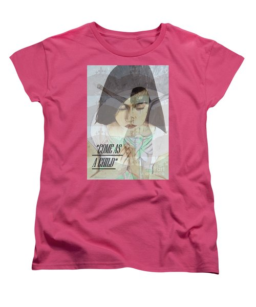 Come As A Child Women's T-Shirt (Standard Cut) by Saribelle Rodriguez