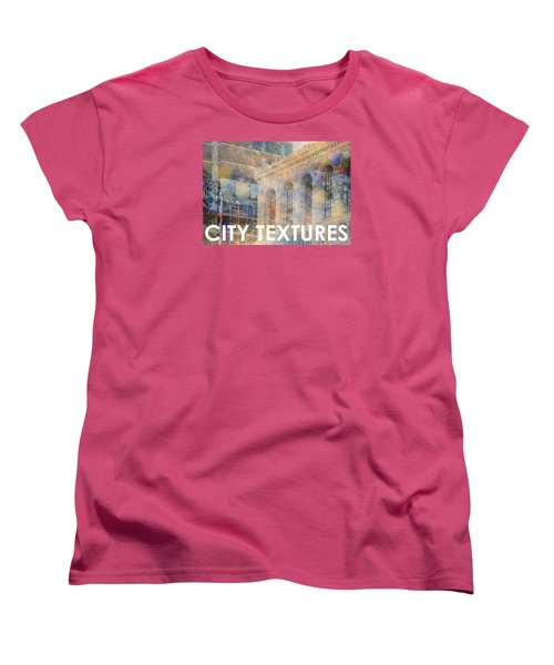 Women's T-Shirt (Standard Cut) featuring the mixed media Downtown City Textures by John Fish