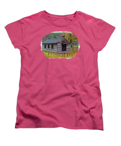 House Of Hope Women's T-Shirt (Standard Cut) by John M Bailey