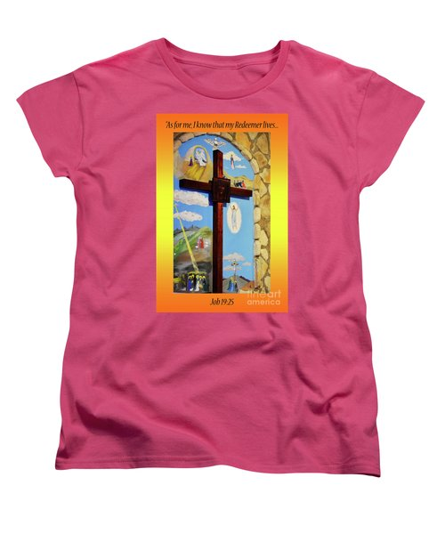 Women's T-Shirt (Standard Cut) featuring the photograph I Know My Redeemer Lives by Debby Pueschel