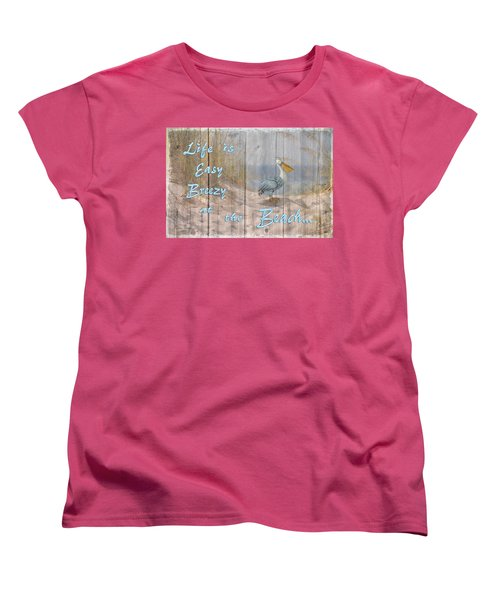 Women's T-Shirt (Standard Cut) featuring the digital art Life Is Easy Breezy At The Beach by Nina Bradica