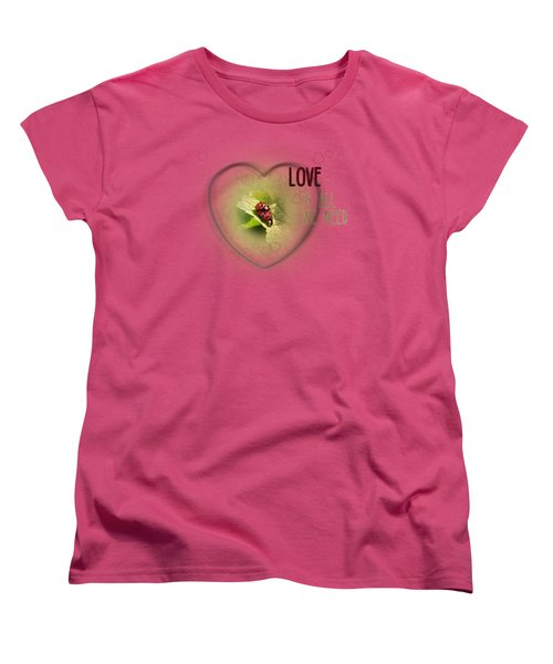 Love Is All We Need Women's T-Shirt (Standard Cut) by Jutta Maria Pusl