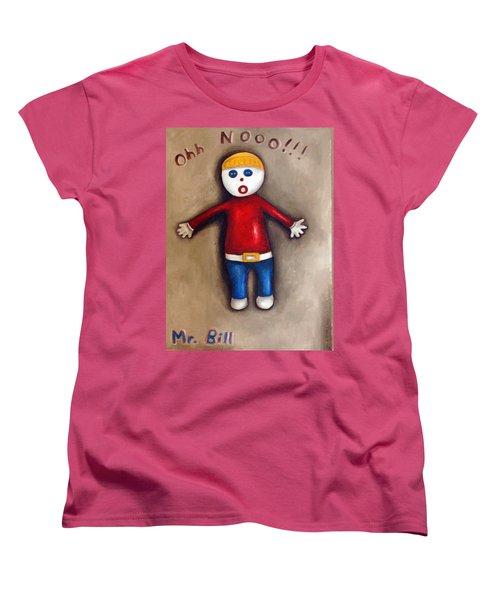 Mr. Bill Women's T-Shirt (Standard Cut) by Leah Saulnier The Painting Maniac