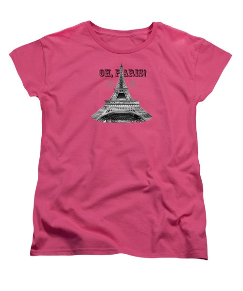 Oh Paris Eiffel Tower Women's T-Shirt (Standard Cut)
