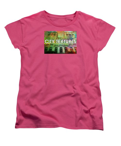 Women's T-Shirt (Standard Cut) featuring the mixed media Organic City Textures by John Fish
