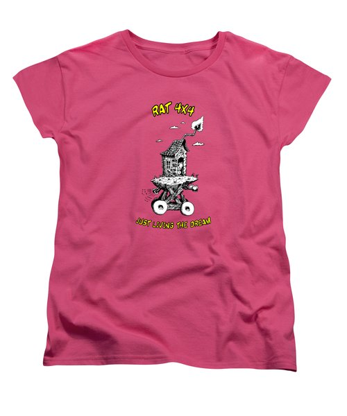 Rat 4x4 - Just Living The Dream Women's T-Shirt (Standard Cut) by Kim Gauge