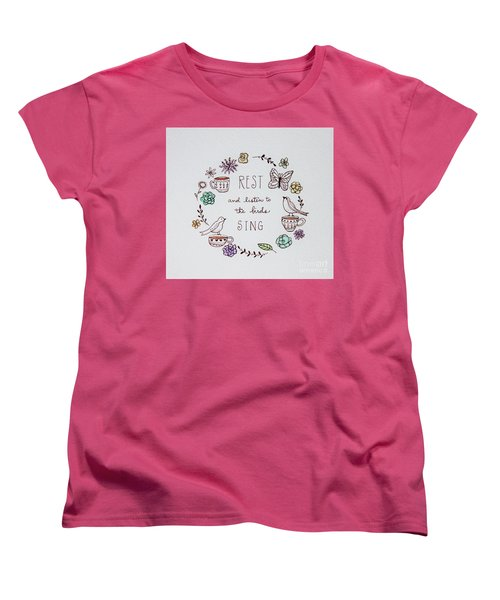 Rest And Listen To The Birds Sing Women's T-Shirt (Standard Cut) by Elizabeth Robinette Tyndall