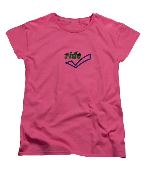 Ride Text Women's T-Shirt (Standard Cut) by Mim White