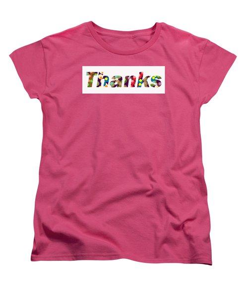 Thanks Women's T-Shirt (Standard Cut)