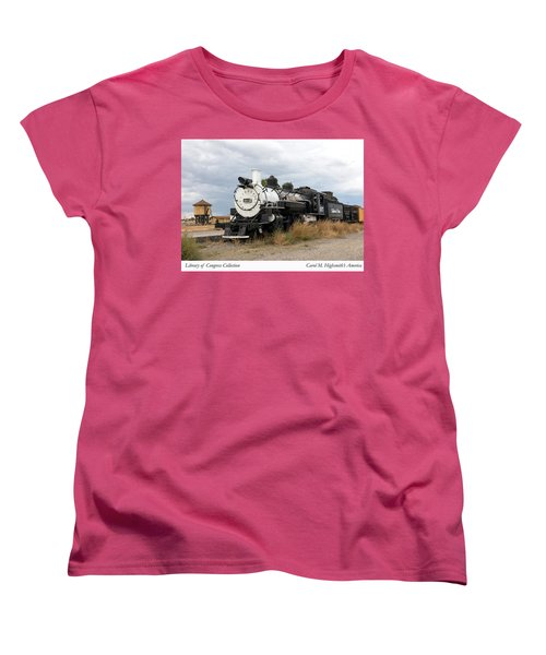 Vintage Train At A Scenic Railroad Station In Antonito In Colorado Women's T-Shirt (Standard Cut) by Carol M Highsmith