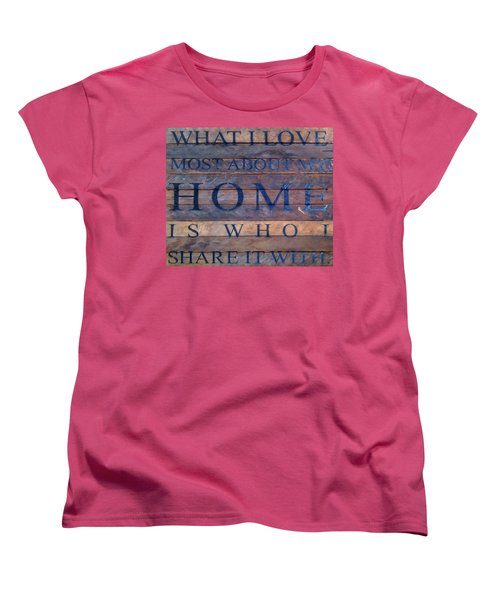 Women's T-Shirt (Standard Cut) featuring the digital art What I Love Most About My Home by Chris Flees