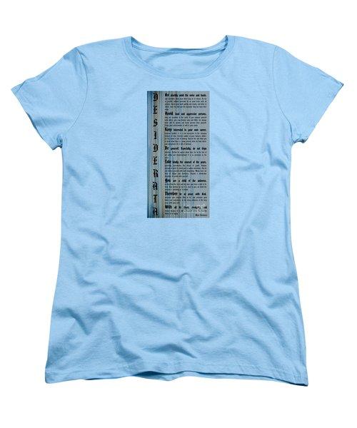 Desiderata 14 Women's T-Shirt (Standard Cut) by Wendy Wilton