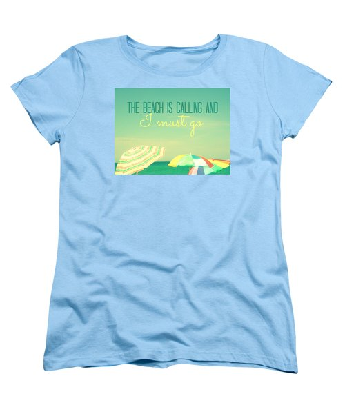 I Must Go Women's T-Shirt (Standard Cut) by Valerie Reeves