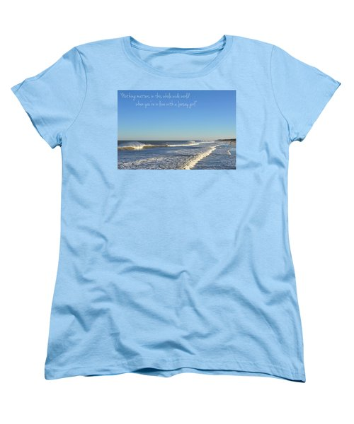 Jersey Girl Seaside Heights Quote Women's T-Shirt (Standard Cut) by Terry DeLuco