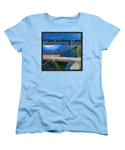 Women's T-Shirt (Standard Cut) featuring the photograph Wheelbarrow Blues 1 by Brooks Garten Hauschild