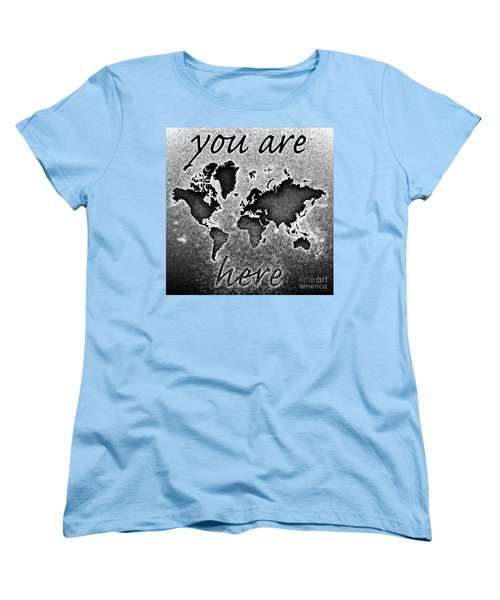World Map You Are Here Novo In Black And White Women's T-Shirt (Standard Cut) by Eleven Corners