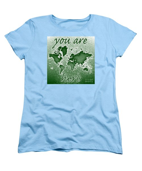 World Map You Are Here Novo In Green Women's T-Shirt (Standard Cut) by Eleven Corners