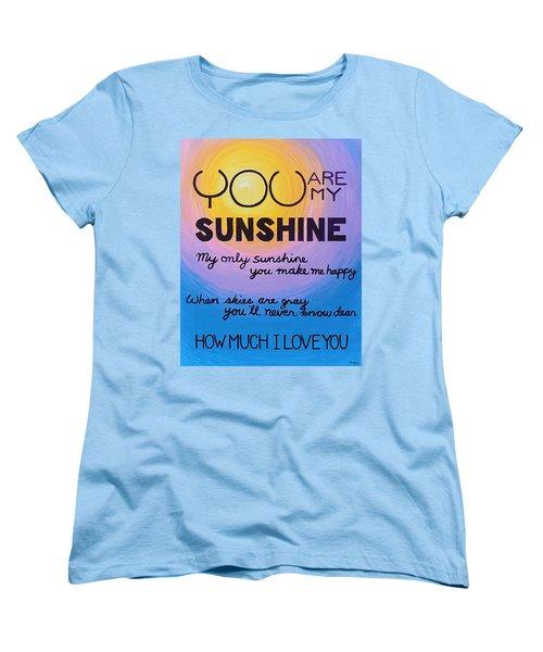 You Are My Sunshine Women's T-Shirt (Standard Cut) by Kume Bryant