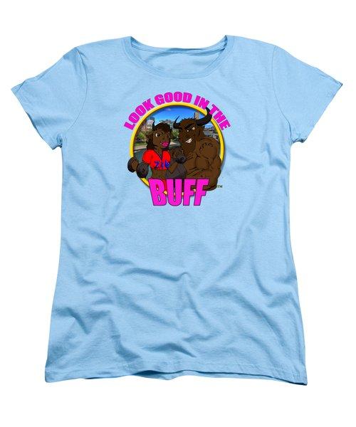 010 Look Good In The Buff Women's T-Shirt (Standard Cut) by Michael Frank Jr