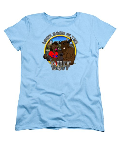 03 Look Good In The Buff Women's T-Shirt (Standard Cut) by Michael Frank Jr