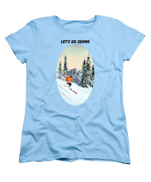 Let's Go Skiing Women's T-Shirt (Standard Cut) by Bill Holkham