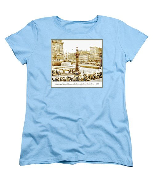 Soldiers' And Sailors' Monument Dedication, Indianapolis, Indian Women's T-Shirt (Standard Cut) by A Gurmankin