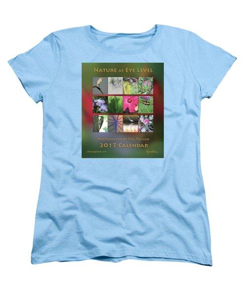 Women's T-Shirt (Standard Cut) featuring the photograph 2017 Nature Calendar by Peg Toliver