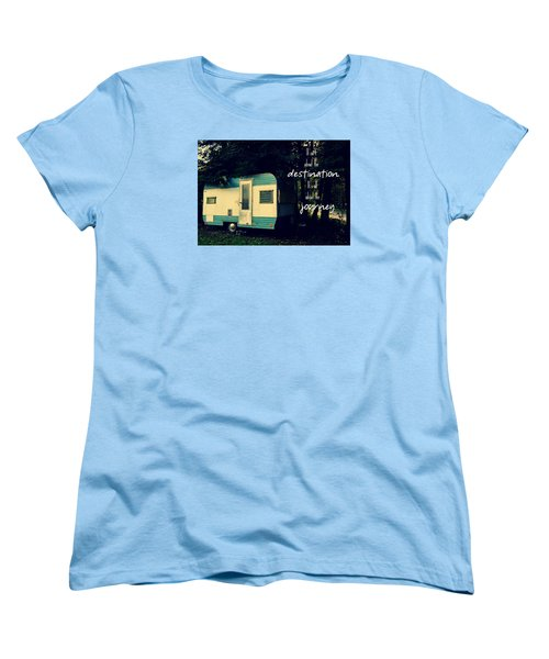 Women's T-Shirt (Standard Cut) featuring the photograph All About The Journey by Robin Dickinson