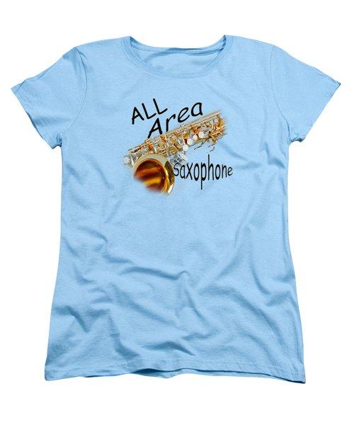 All Area Saxophone Women's T-Shirt (Standard Cut) by M K  Miller
