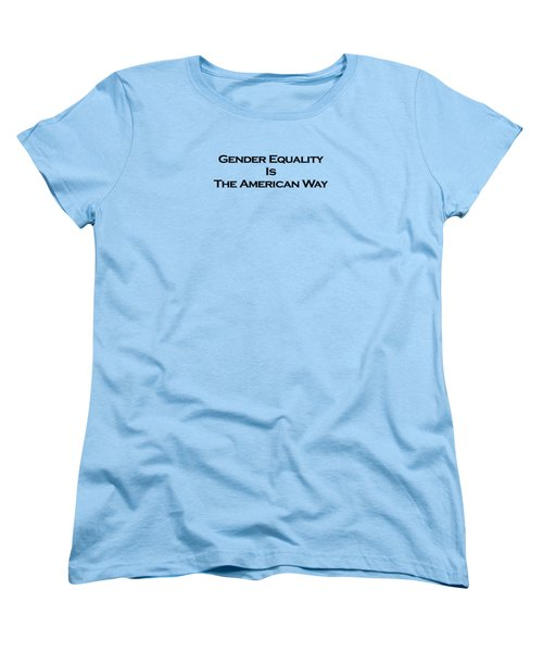 Gender Equality Women's T-Shirt (Standard Cut) by David Miller