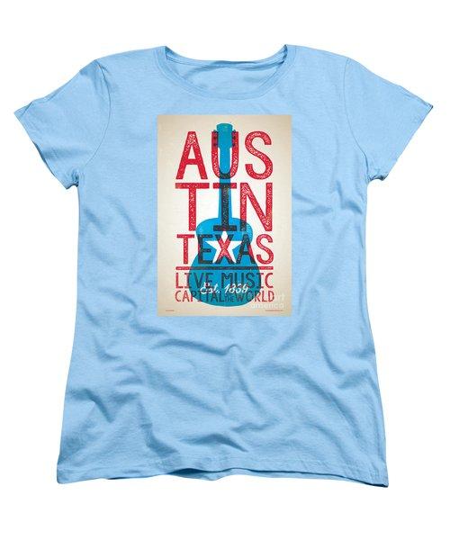 Austin Texas - Live Music Women's T-Shirt (Standard Cut) by Jim Zahniser