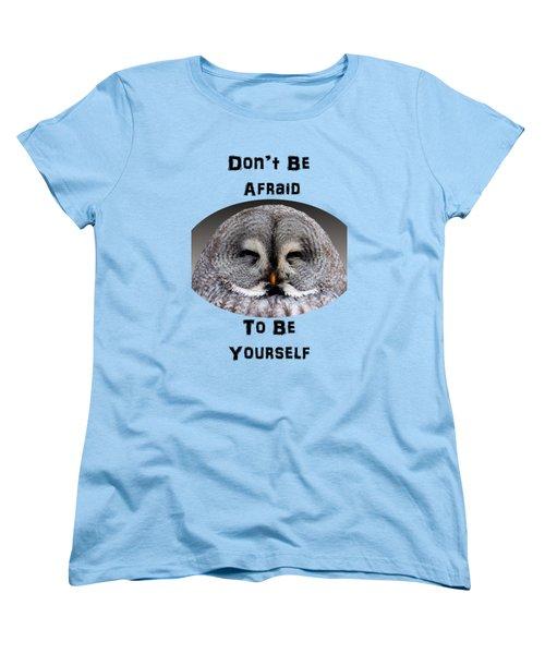 Be Yourself Women's T-Shirt (Standard Cut) by Judi Saunders