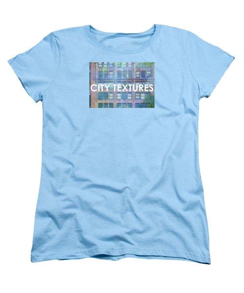 Women's T-Shirt (Standard Cut) featuring the mixed media Blue Broadway Urban Textures by John Fish