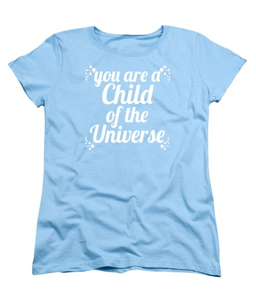 Child Of The Universe Desiderata - Blue Women's T-Shirt (Standard Cut) by Ginny Gaura