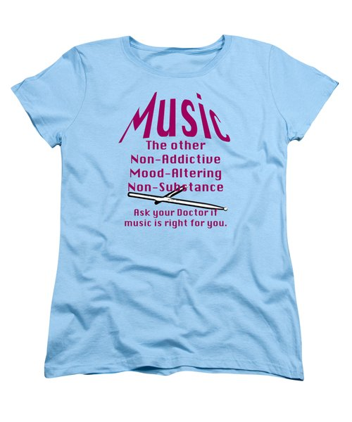 Drum Or Percussion Music Is Right For You 5493.02 Women's T-Shirt (Standard Cut) by M K  Miller