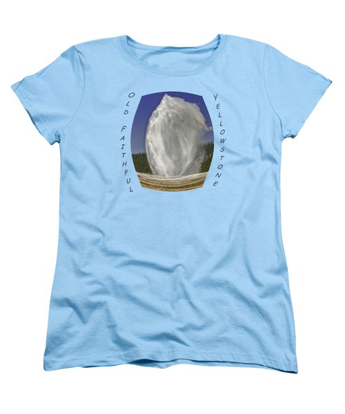 Fisheye Look At Old Faithful Women's T-Shirt (Standard Cut) by John M Bailey