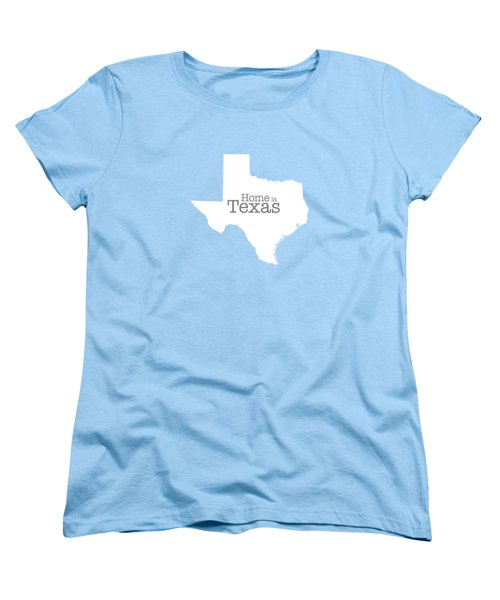 Home Is Texas Women's T-Shirt (Standard Cut) by Bruce Stanfield